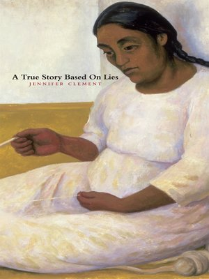 cover image of A True Story Based On Lies