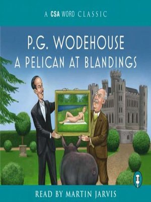 cover image of A Pelican at Blandings