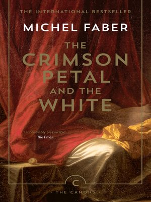 cover image of The Crimson Petal and the White