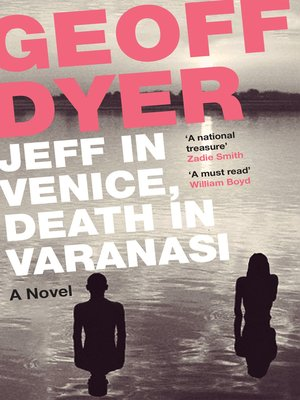 cover image of Jeff in Venice, Death in Varanasi