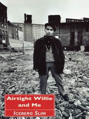 cover image of Airtight Willie and Me