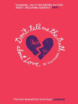 cover image of Don't Tell Me the Truth About Love