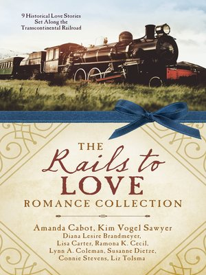 cover image of The Rails to Love Romance Collection