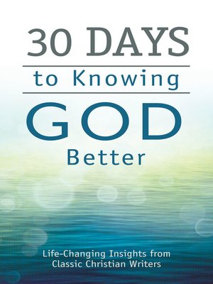 cover image of 30 Days to Knowing God Better