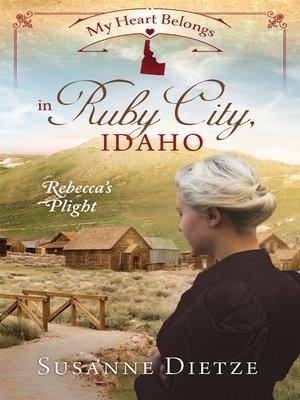 cover image of My Heart Belongs in Ruby City, Idaho