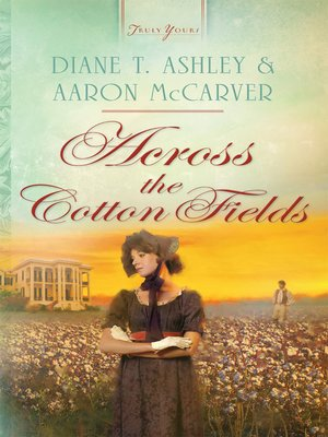 cover image of Across the Cotton Fields