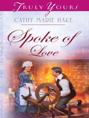 cover image of Spoke Of Love