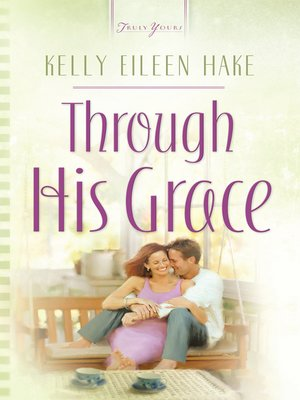 cover image of Through His Grace