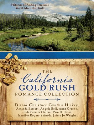 cover image of The California Gold Rush Romance Collection