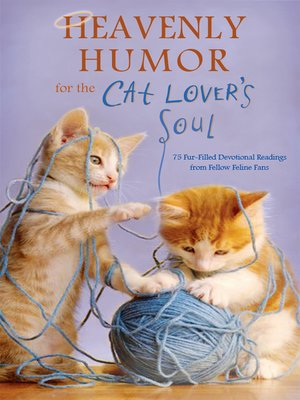 cover image of Heavenly Humor for the Cat Lover's Soul
