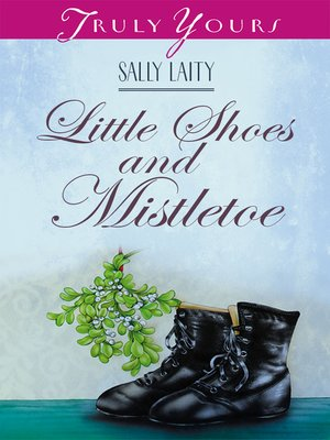 cover image of Little Shoes and Mistletoe
