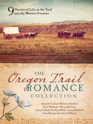 cover image of The Oregon Trail Romance Collection
