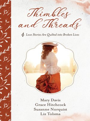 cover image of Thimbles and Threads