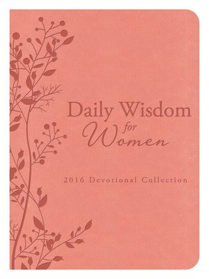 cover image of Daily Wisdom for Women 2016 Devotional Collection