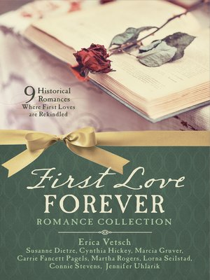 cover image of First Love Forever Romance Collection