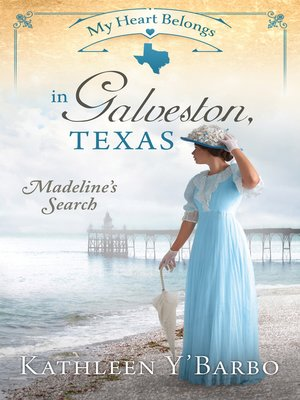 cover image of My Heart Belongs in Galveston, Texas