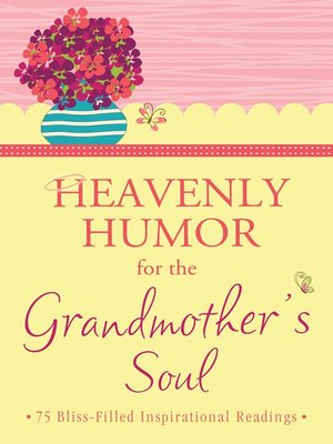 cover image of Heavenly Humor for the Grandmother's Soul
