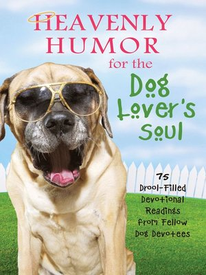 cover image of Heavenly Humor for the Dog Lover's Soul