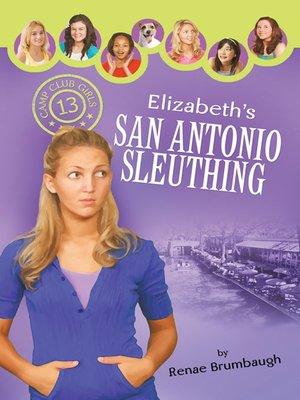cover image of Elizabeth's San Antonio Sleuthing