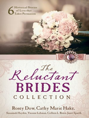 cover image of The Reluctant Brides Collection
