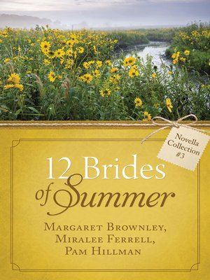 cover image of The 12 Brides of Summer Novella Collection #3