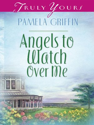 cover image of Angels To Watch Over Me