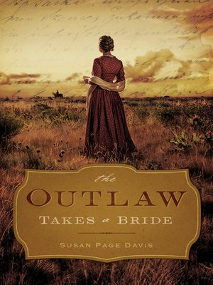 cover image of The Outlaw Takes a Bride