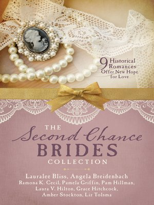 cover image of The Second Chance Brides Collection