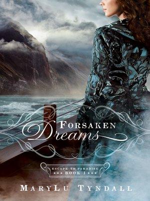 cover image of Forsaken Dreams
