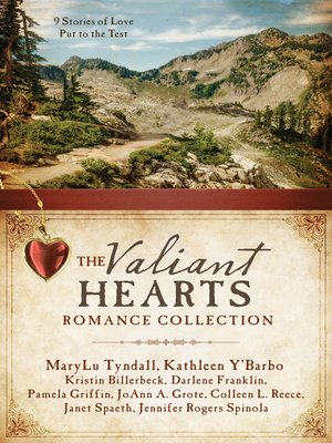 cover image of The Valiant Hearts Romance Collection
