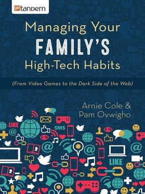 cover image of Managing Your Family's High-Tech Habits