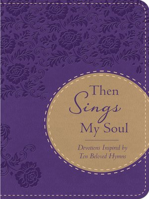 cover image of Then Sings My Soul