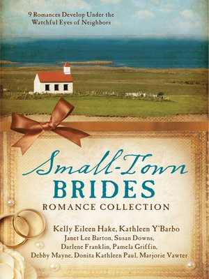 cover image of Small-Town Brides Romance Collection