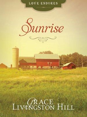 Sunrise By Grace Livingston Hill Overdrive Rakuten Overdrive