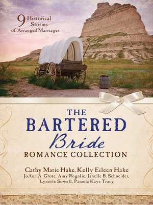 cover image of The Bartered Bride Romance Collection