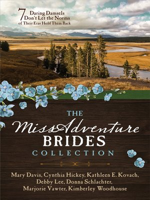 cover image of The MISSadventure Brides Collection