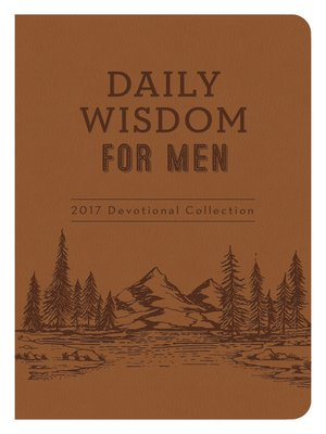 cover image of Daily Wisdom for Men 2017 Devotional Collection