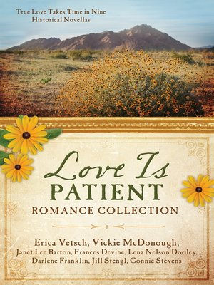 cover image of Love Is Patient Romance Collection