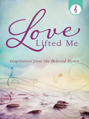 cover image of Love Lifted Me