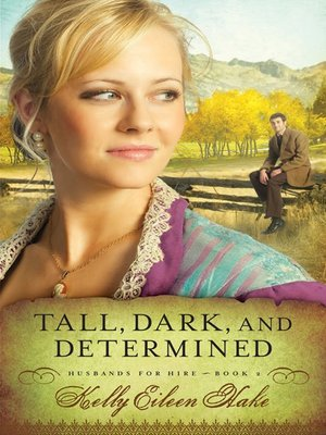 cover image of Tall, Dark, and Determined