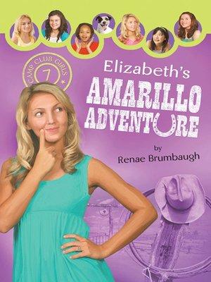 cover image of Elizabeth's Amarillo Adventure