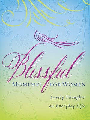 cover image of Blissful Moments for Women