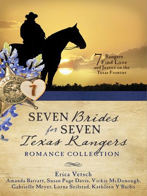 cover image of Seven Brides for Seven Texas Rangers Romance Collection