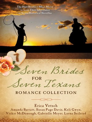 cover image of Seven Brides for Seven Texans Romance Collection
