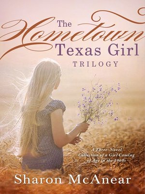 cover image of The Hometown Texas Girl Trilogy