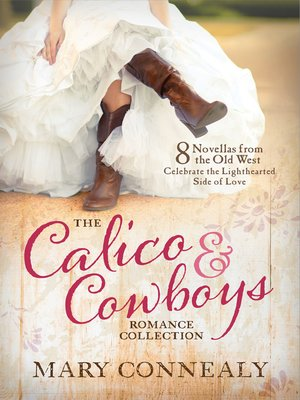 cover image of The Calico and Cowboys Romance Collection