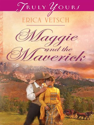 cover image of Maggie and the Maverick