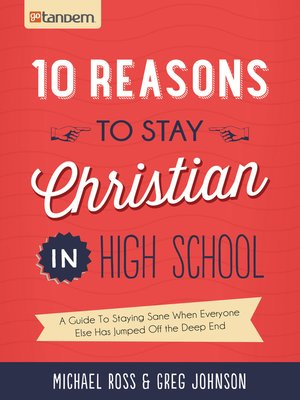 cover image of 10 Reasons to Stay Christian in High School