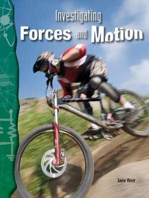 cover image of Investigating Forces and Motion