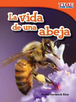 cover image of La vida de una abeja (A Bee's Life)